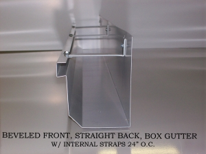 "Beveled Front, Straight Back, Box Gutter	w/internal straps 24"" O.C."